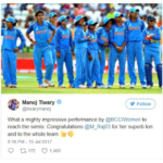 Manoj Tiwary congratulated the Indian women cricket team