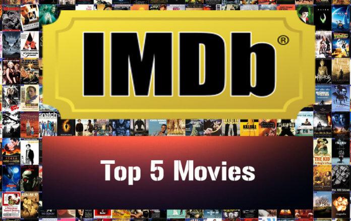 top 5 IMDB ranked movies