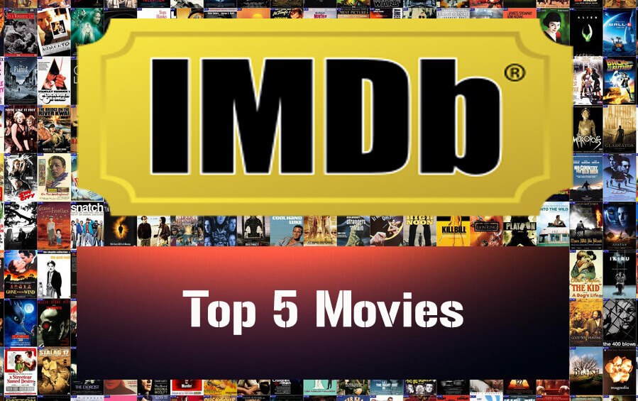 top 5 IMDB ranked movies